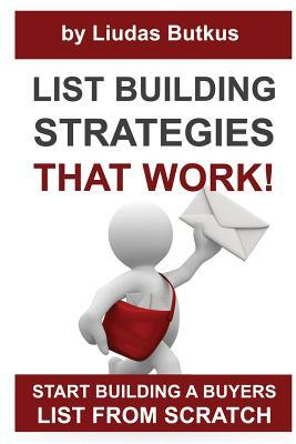 List Building Strategies That Work