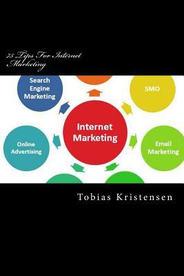 75 Tips for Internet Marketing
