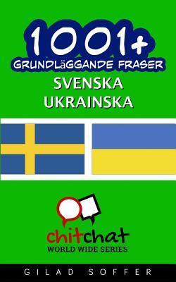 1001+ Grundläggande Fraser Svenska - Ukrainska