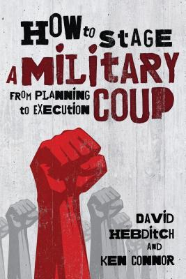 How to Stage a Military Coup