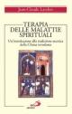 Terapia delle malattie spirituali. Un'introduzione alla tradizione ascetica della Chiesa ortodossa