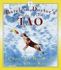 Barefoot Doctor's Guide to the Tao