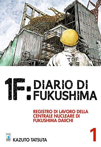 1F: Diario di Fukushima vol. 1