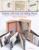 Pockets, Pull-outs and Hiding Places