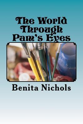 The World Through Pam's Eyes