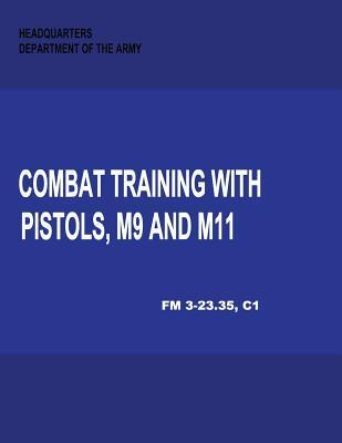 Combat Training With Pistols, M9 and M11