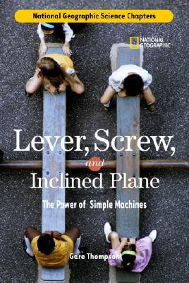 Lever, Screw, and In...
