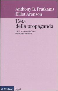 L' età della propaganda