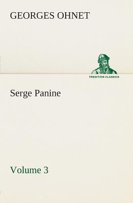 Serge Panine — Volume 03