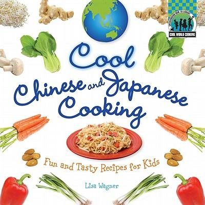 Cool Chinese & Japanese Cooking
