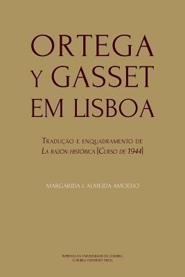 Ortega y Gasset em Lisboa