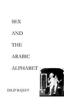SEX AND THE ARABIC ALPHABET