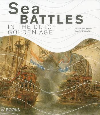 Sea Battles in the Dutch Golden Age