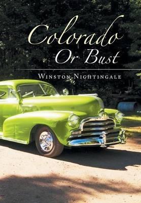 Colorado or Bust