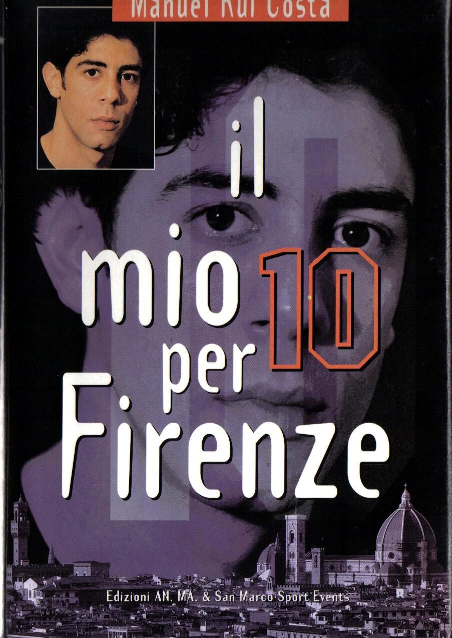 Il mio 10 per Firenze