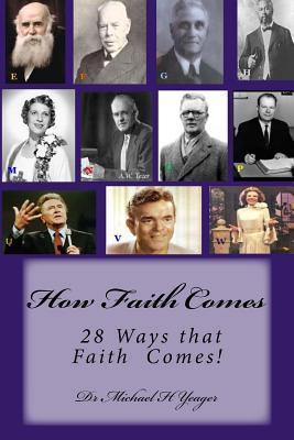 How Faith Comes