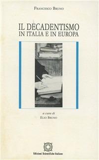 Il decadentismo in Italia e in Europa