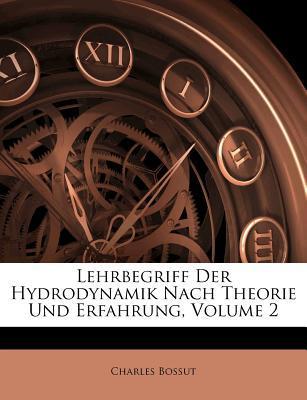Lehrbegriff Der Hydrodynamik Nach Theorie Und Erfahrung, Volume 2