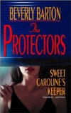 The Protectors: Sweet Caroline's Keeper