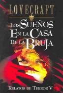 Los suenos en la casa de la bruja / The Dreams in the Witch House