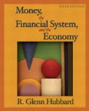 Money, the Financial System, and the Economy plus MyEconLab Student Access Kit