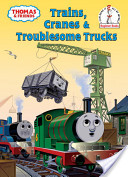 Trains, Cranes and Troublesome Trucks (Thomas and Friends)