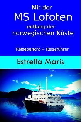 Mit Der Ms Lofoten Entlang Der Norwegischen Küste