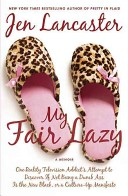 My Fair Lazy