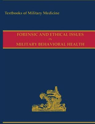 Forensic and Ethical Issues in Military Behavioral Health 2015