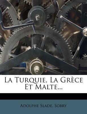 La Turquie, La Grece Et Malte...
