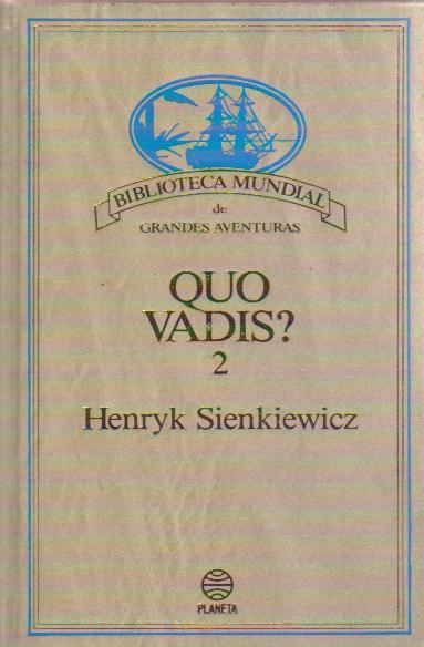 Quo Vadis?, 2
