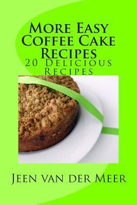 More Easy Coffee Cake Recipes