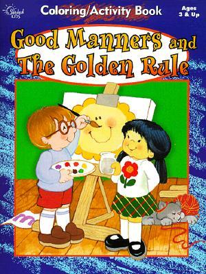 Good Manners And The Golden Rule