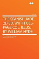 The Spanish Jade. 2d...