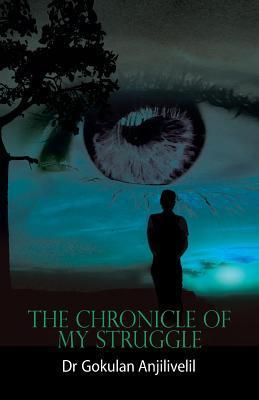 The Chronicle of My Struggle