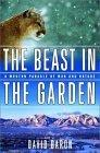 The Beast in the Garden - a Modern Parable of Man & Nature