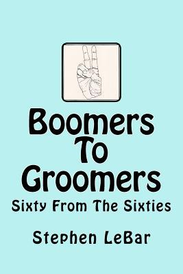 Boomers to Groomers