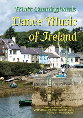 Matt Cunningham's Dance Music of Ireland
