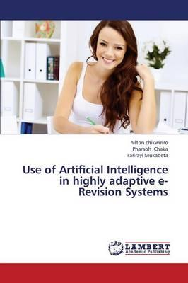 Use of Artificial Intelligence in highly adaptive e-Revision Systems