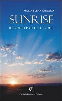 Sunrise. Il sorriso del sole
