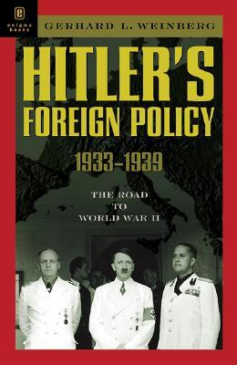 Hitler's Foreign Policy 1933 -1939