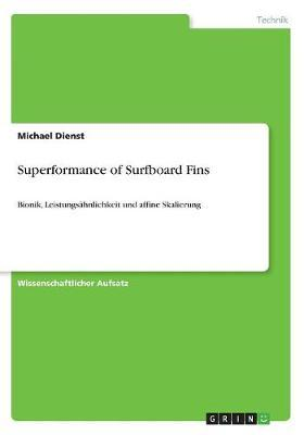 Superformance of Surfboard Fins