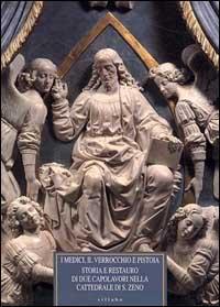 I Medici, il Verrocchio e Pistoia