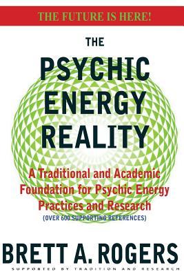 The Psychic Energy Reality