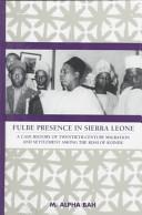 Fulbe Presence in Sierra Leone