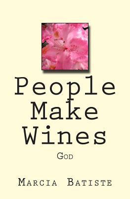 People Make Wines
