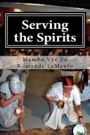 Serving the Spirits