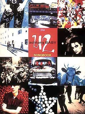 U2 the Actung Baby Songbook