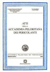 Atti della Accademia Peloritana dei Pericolanti. Classe di scienze giuridiche, economiche e politiche (2005)