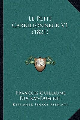 Le Petit Carrillonneur V1 (1821)